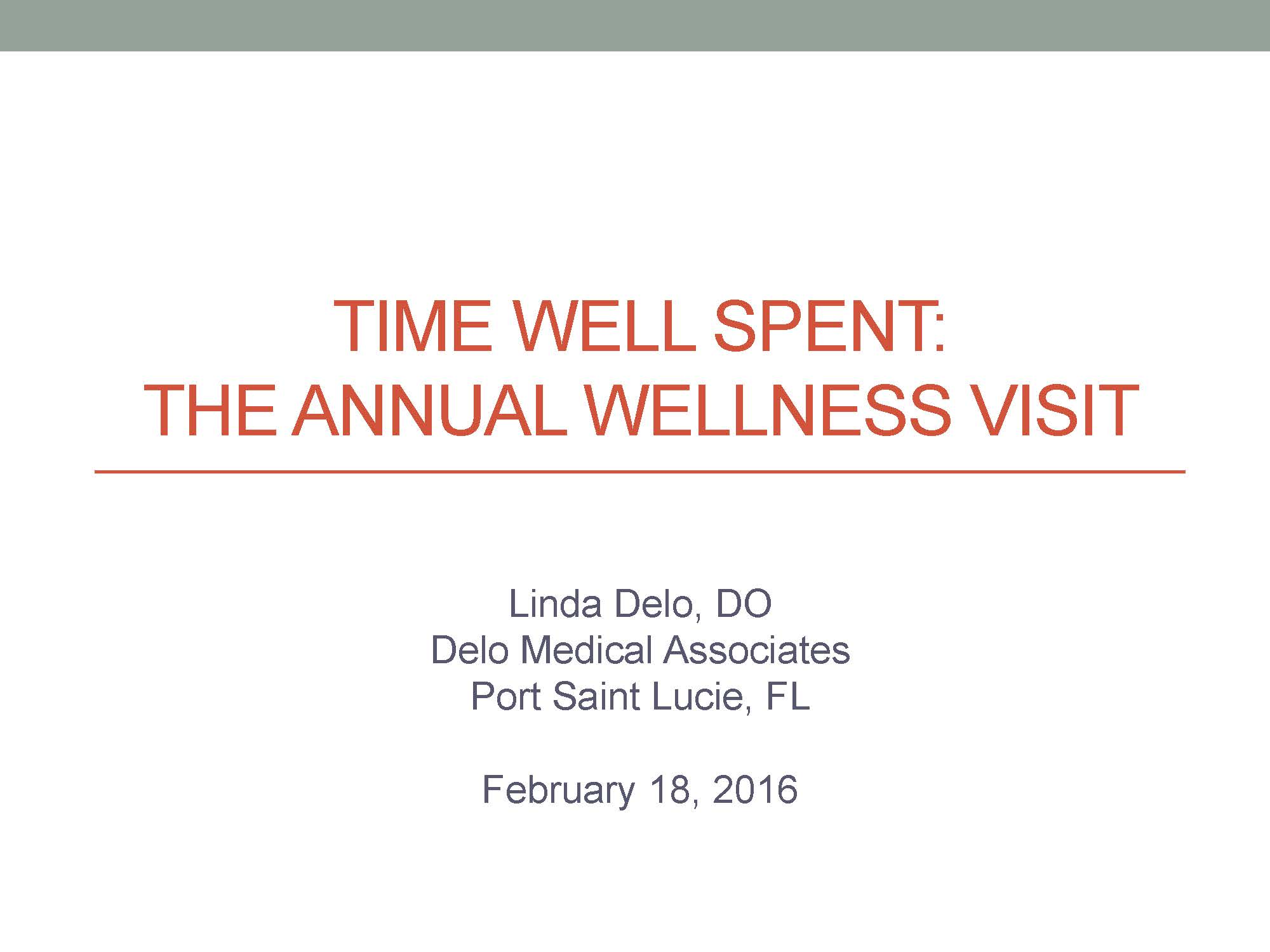 TIme Well Spent The AWV by Linda Delo DO